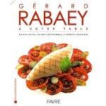 Gérard Rabaey à votre table